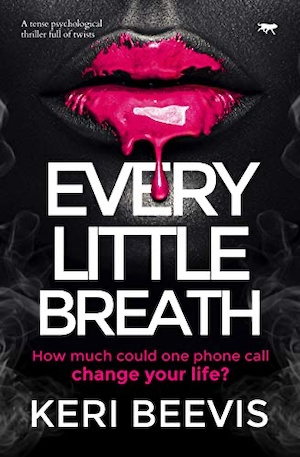 Every Little Breath by Keri Beevis front cover