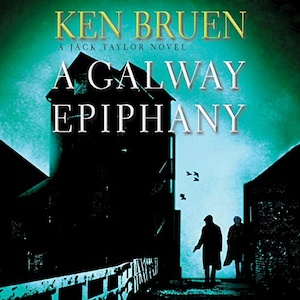A Galway Epiphany by Ken Bruen audiobook cover
