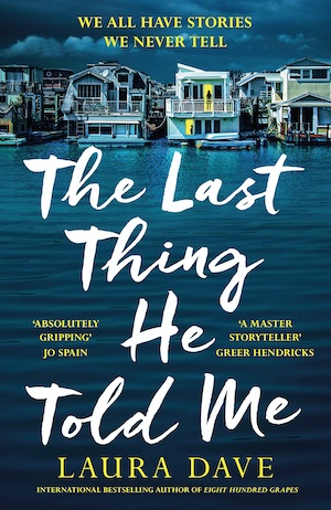 The Last Thing He Told Me by Laura Dave front cover