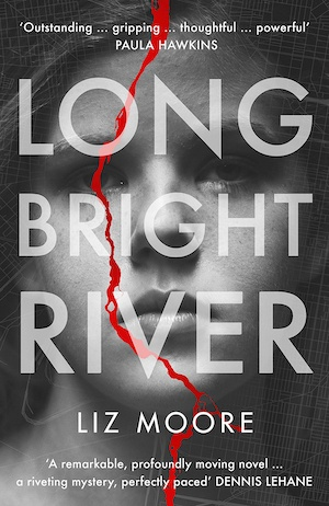 Long Bright River by Liz Moore front cover