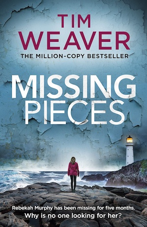 Missing Pieces by Tim Weaver front cover