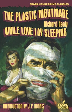 The Plastic Nightmare and While Love Lay Sleeping by Richard Neely pulp fiction