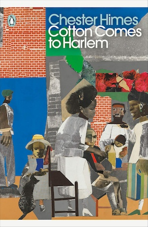 Cotton Comes to Harlem by Chester Himes front cover