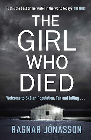 The Girl Who Died by Ragnar Jonasson front cover
