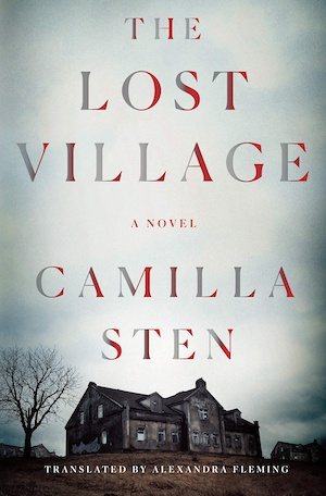 The Lost Village by Camilla Sten front cover