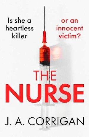 The Nurse by JA Corrigan front cover