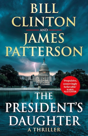 The President's Daughter by Bill Clinton and James Patterson front cover