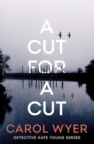 A Cut For a Cut by Carol Wyer front cover