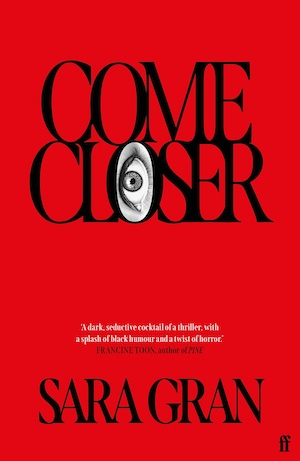 Come Closer by Sara Gran front cover