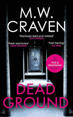 Dead Ground by MW Craven front cover