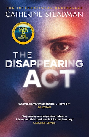 The Disappearing Act by Catherine Steadman front cover