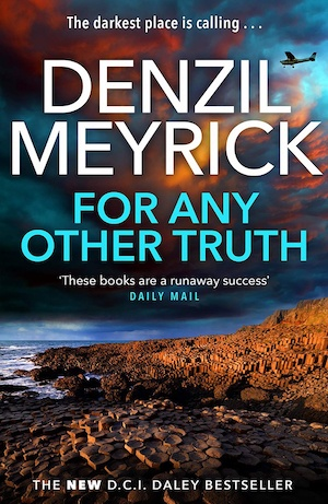 For Any Other Truth by Denzil Meyrick front cover