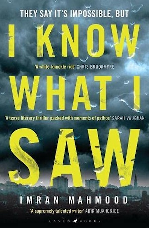I Know What I Saw by Imran Mahmood front cover