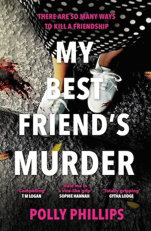 My Best Friend's Murder by Polly Phillips front cover