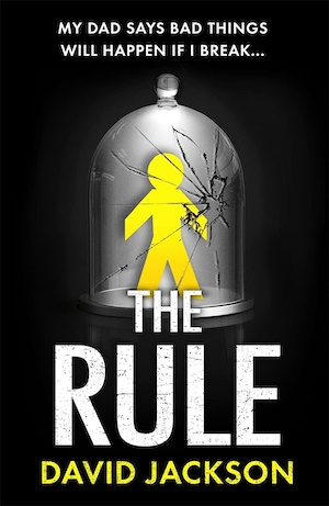 The Rule by David Jackson front cover
