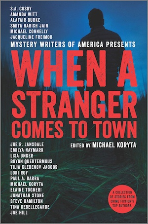 When A Stranger Comes to Town MWA anthology
