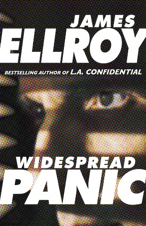 Widespread Panic by James Ellroy front cover