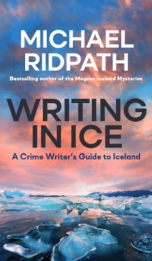Writing in Ice by Michael Ridpath front cover