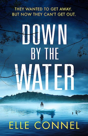 Down by the Water by Elle Connel front cover