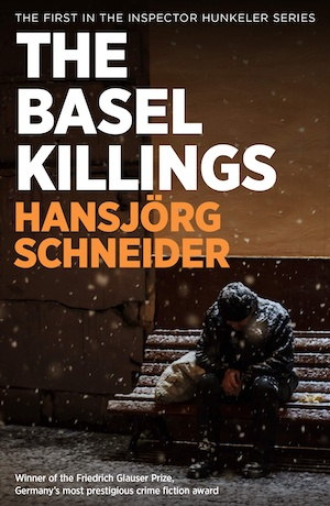 The Basel Killings by Hansjorg Schneider front cover