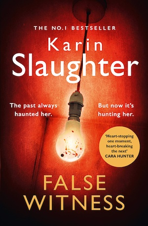 False Witness by Karin Slaughter front cover