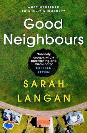 Good Neighbours by Sarah Langan front cover