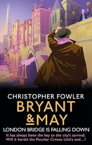 London Bridge is Falling Down by Christopher Fowler front cover