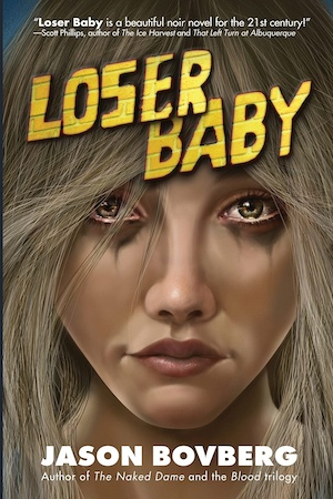 Loser Baby by Jason Bovberg front cover