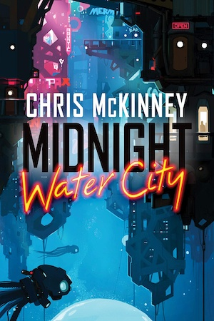 Midnight Water City by Chris McKinney front cover