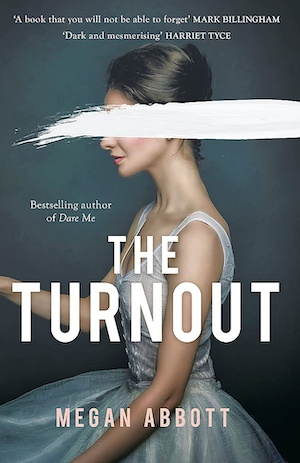 The Turnout by Megan Abbott front cover