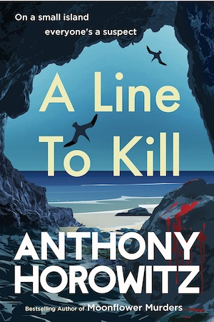 A Line To Kill by Anthony Horowitz front cover