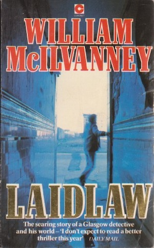 Laidlaw by William McIlvanney original front cover