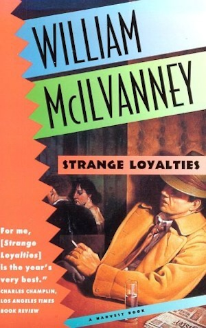 Strange Loyalties by William McIlvanney front cover