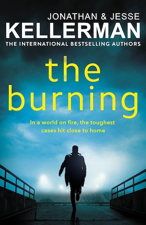 The Burning by Jonathan and Jesse Kellerman front cover