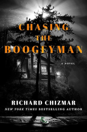 Chasing the Boogeyman by Richard Chizmar front cover