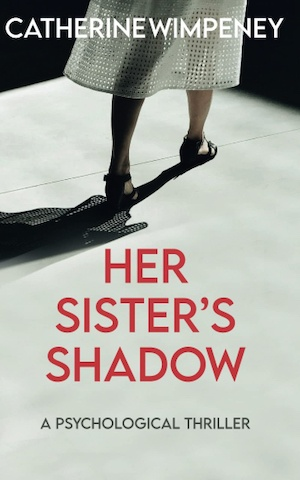 Her Sister's Shadow by Catherine Wimpeney front cover