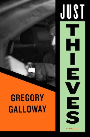 Just Thieves by Gregory Galloway front cover