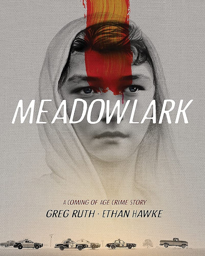 Meadowlark crime graphic novel by Ethan Hawke and Greg Ruth