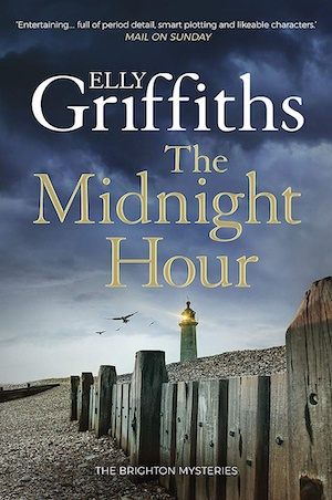 The Midnight Hour by Elly Griffiths front cover