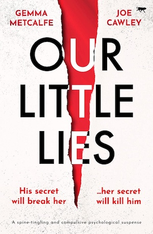 Our Little Lies by Gemma Metcalfe and Joe Cawley front cover