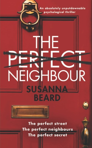 The Perfect Neighbour by Susana Beard front cover
