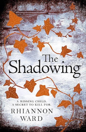 The Shadowing by Rhiannon Ward front cover