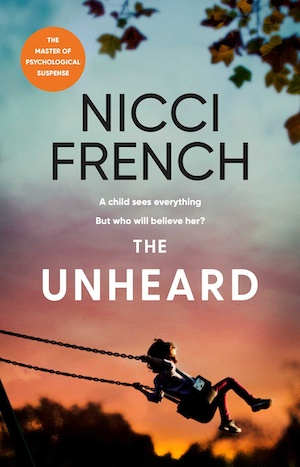 The Unheard by Nicci French front cover