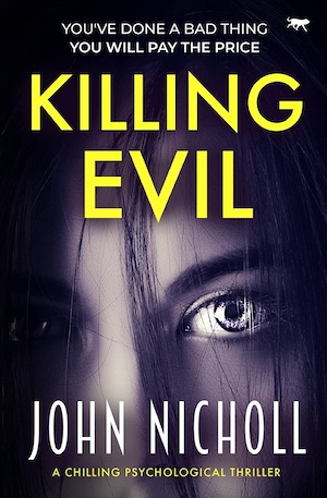 Killing Evil by John Nicholl front cover
