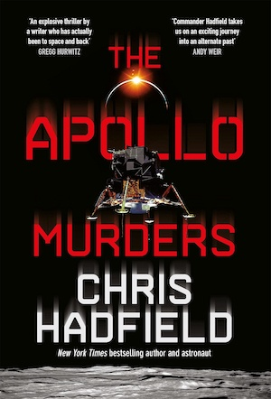 The Apollo Murders by Chris Hadfield front cover