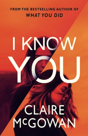 I Know You by Claire McGowan front cover